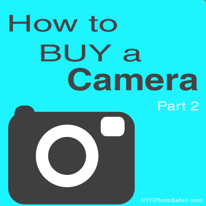 how to buy a camera