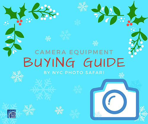 Camera Equipment Buying Guide