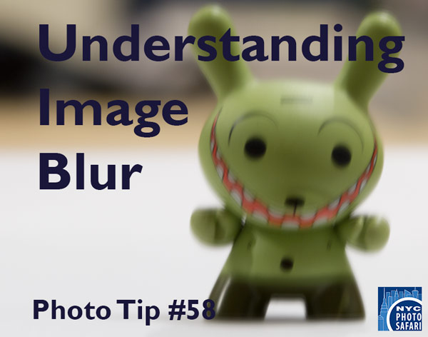 Understanding Image Blur Photography Workshop
