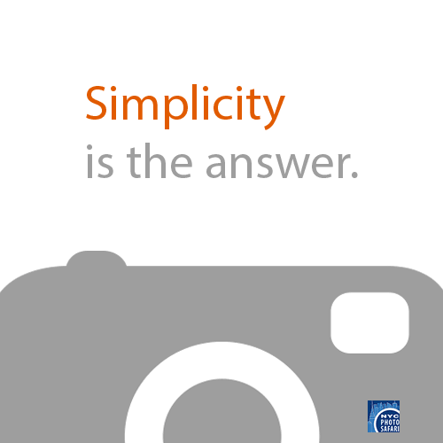 Simplicity is the answer.