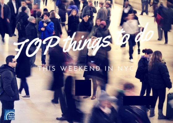 Top 10 things to do in nyc for New york city things to do this weekend